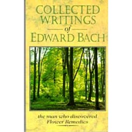 Collected Writings of Edward Bach